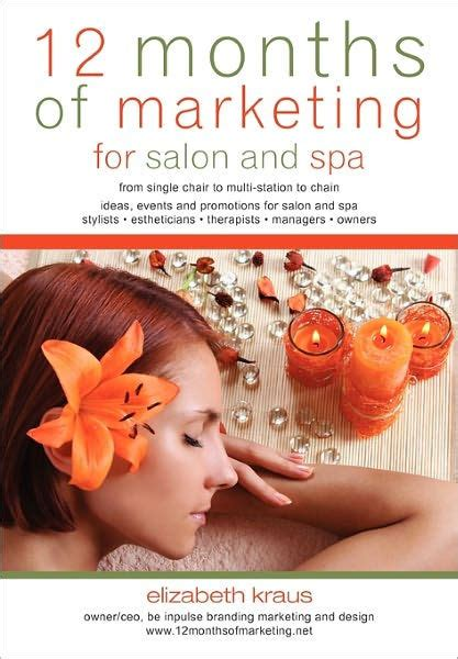 12 Months Of Marketing For Salon And Spa by Elizabeth