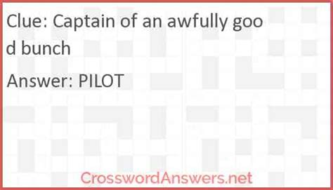 Captain of an awfully good bunch crossword clue
